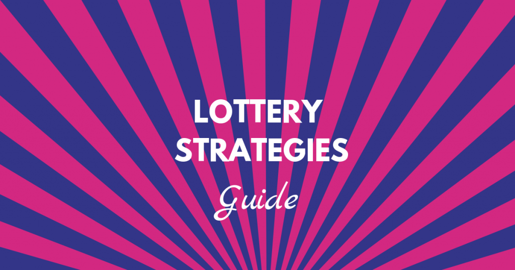Lottery Strategies Free Guide