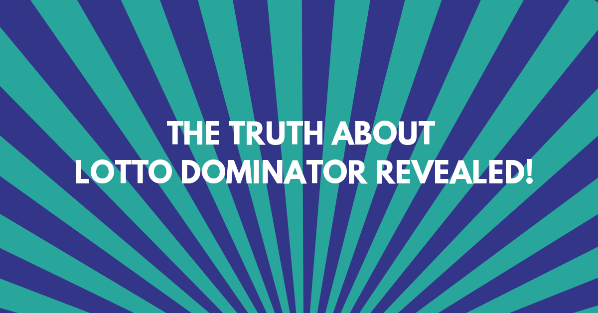 How Genuine is Lotto Dominator in Helping You Win The Lottery?