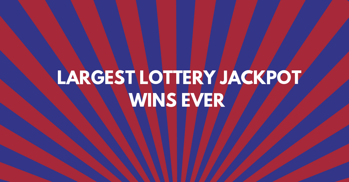 Largest Lottery Jackpot Wins EVER!