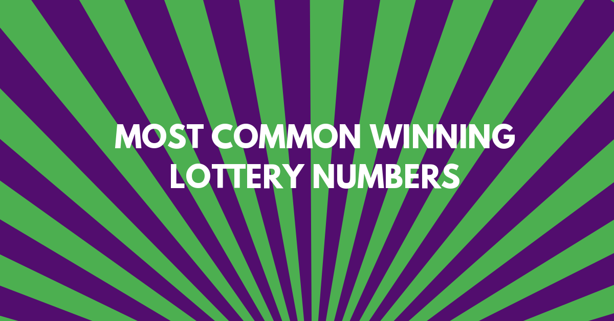 Most Common Winning Lottery Numbers