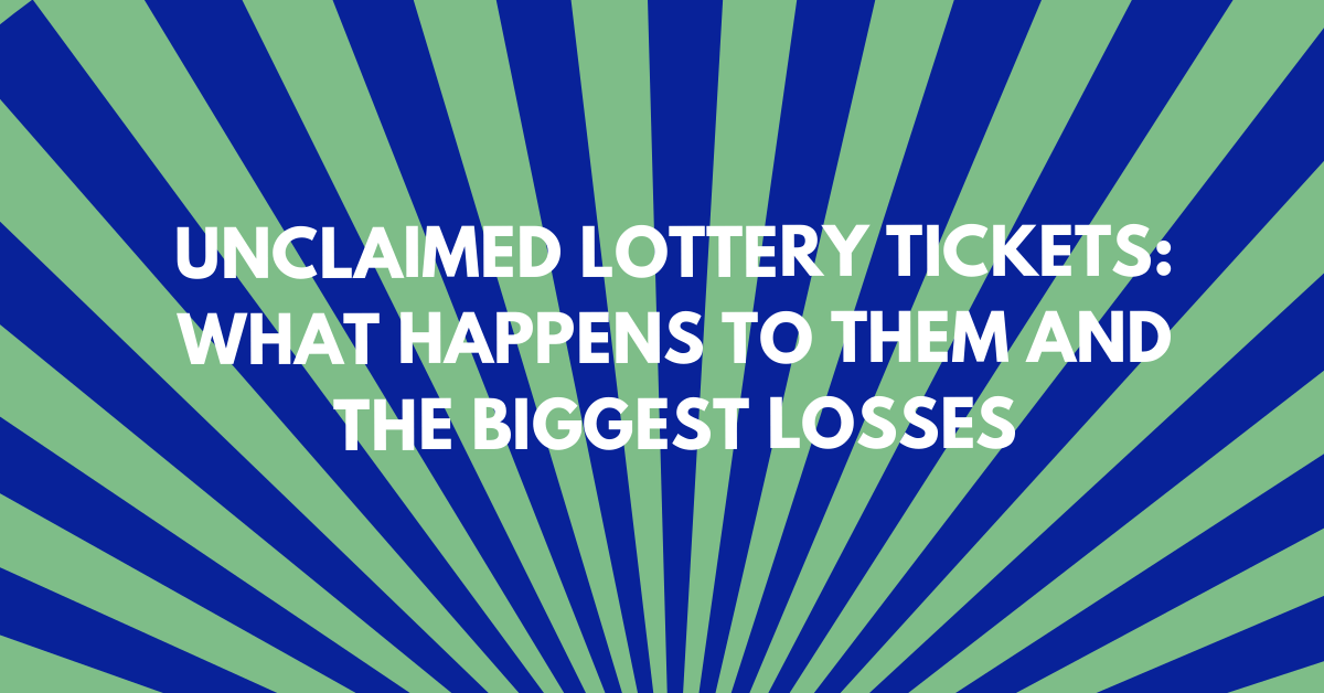 Unclaimed Lottery Tickets
