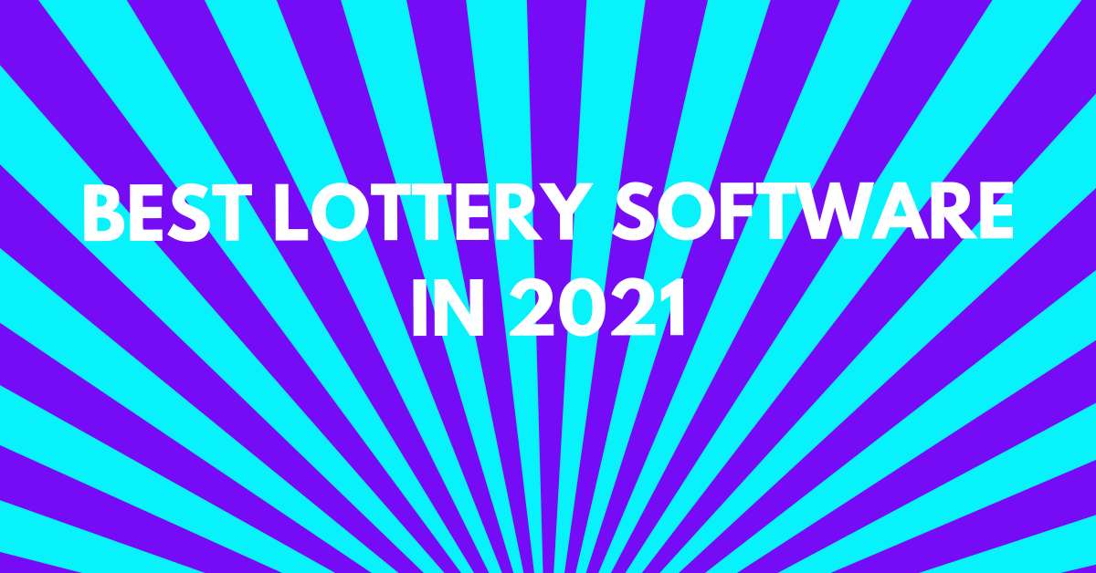 Best Lottery Software in 2021 (The only list you can really trust!)