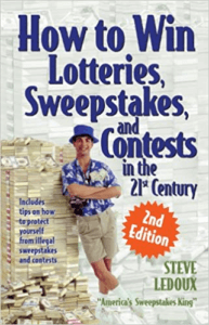 How to Win Lotteries, Sweepstakes, and Contests in the 21st Century Book