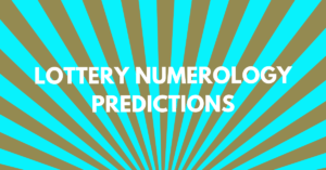 Lottery Numerology Predictions