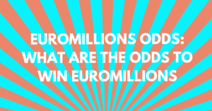 EuroMillions Odds