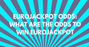 Eurojackpot odds